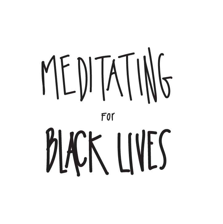 Meditating for Black Lives